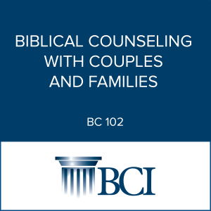 Biblical Counseling with Couples-and-Families