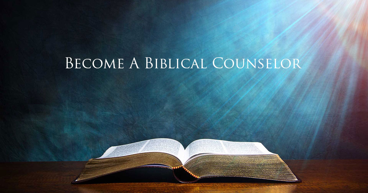 Become a Biblical Counselor