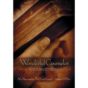 Wonderful Counselor: A Return to Truth